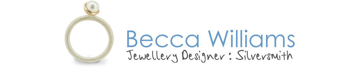 Becca Williams Jewellery Designer : Silversmith